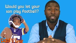 IS FOOTBALL SAFE FOR KIDS? | DADvice with Greg Jennings