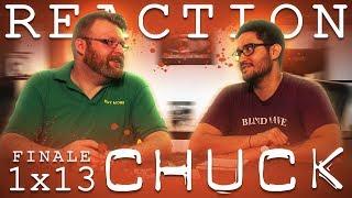 Chuck 1x13 FINALE REACTION!!