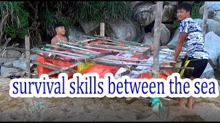 survival skills between the sea / making a raft across the sea / survival skills. HT