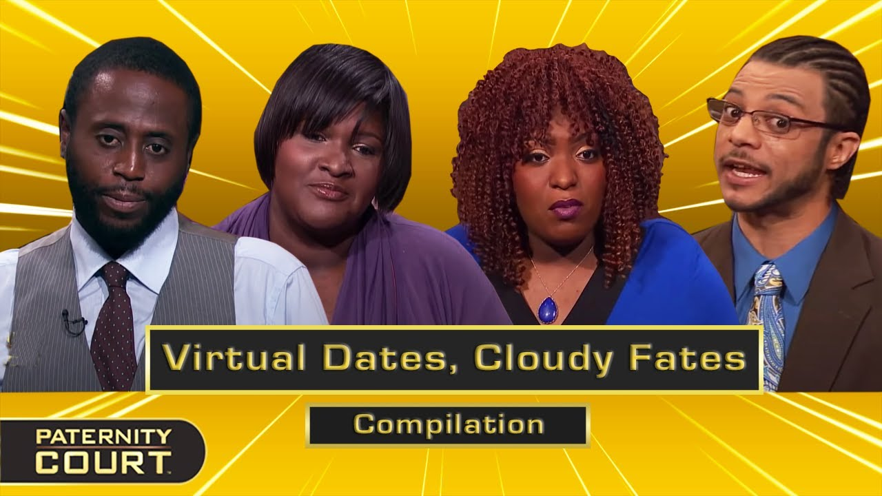 Virtual Dates, Cloudy Fates: Online Dating Leads To Paternity Doubt (Compilation) | Paternity Court