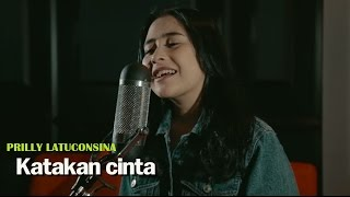 prilly latuconsina   katakan cinta offical lyric video soundtrack bmbp bawang merah bawang putih