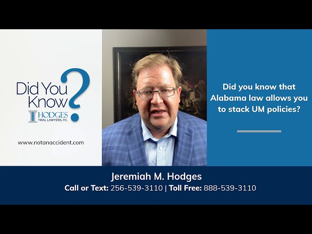 Stacking UM Policies | Huntsville Car Accident Lawyers