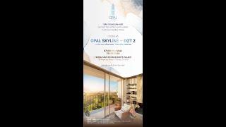 🔴 Thư Mời Lễ Mở Bán Opal Skyline Ngày 25/10/2020 | Tel: 0909.046.012 | Lương Viết Thụy Sĩ