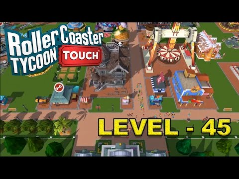 RollerCoaster Tycoon Touch - Level 45 | Calling PEEP TRAIN | RCT TOUCH