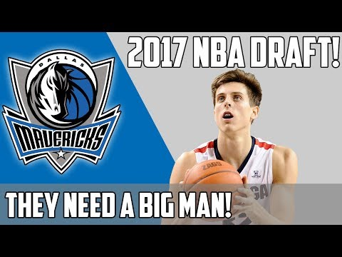 Which player should the DALLAS MAVERICKS select in the 2017 NBA DRAFT?