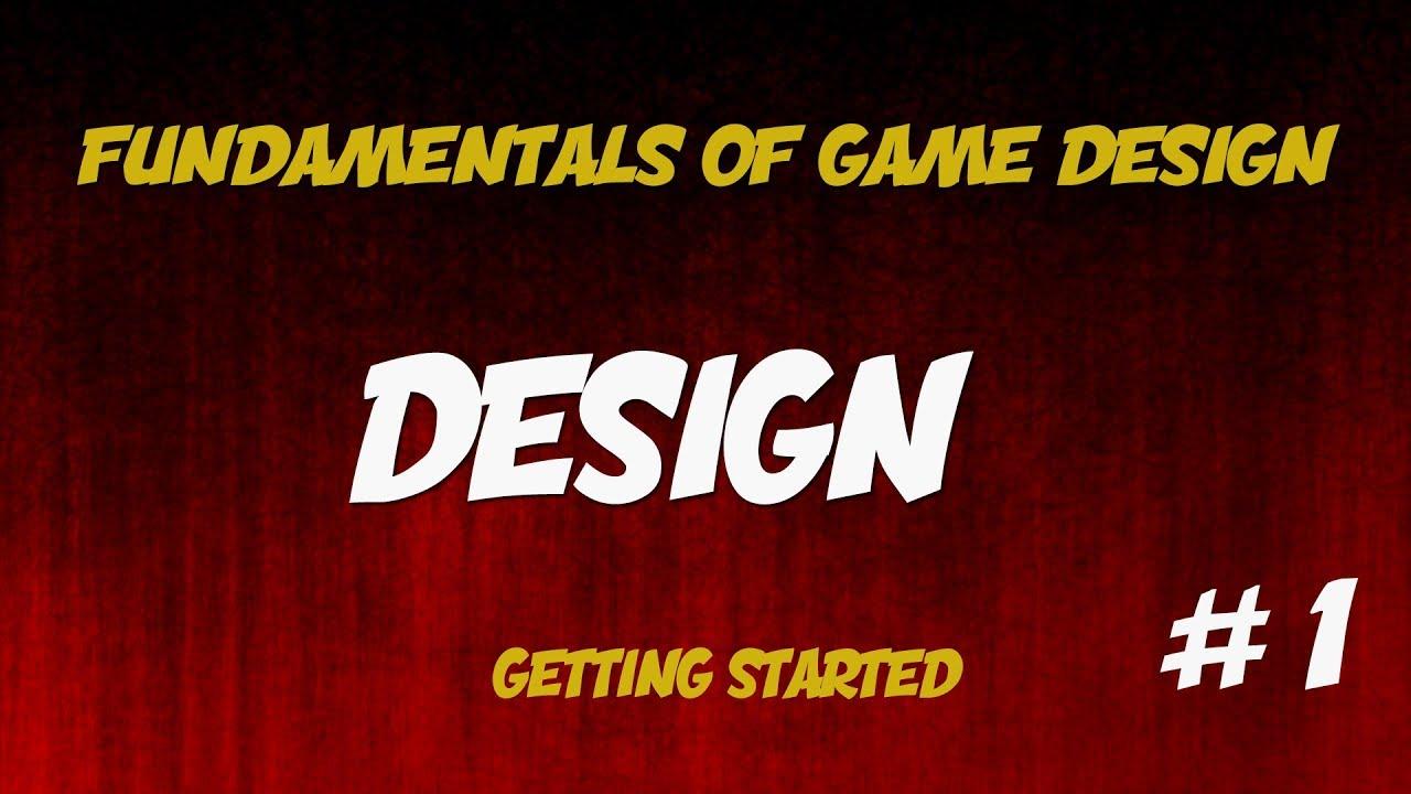 Fundamentals Of Game Design YouTube - Fundamentals of game design