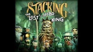 Stacking - The Lost Hobo King - 100%