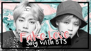 [Karaoke] BTS (방탄소년단) - Fake Love (Sing With BTS)