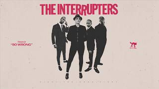 "The Interrupters - ""So Wrong"" (Full Album Stream)"
