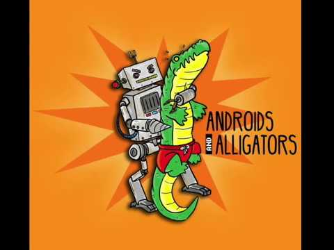 Androids and Alligators Ep. 6 H.A.C.K. to the Future