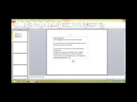 Come aggiungere musica ad una presentazione PPT 2010
