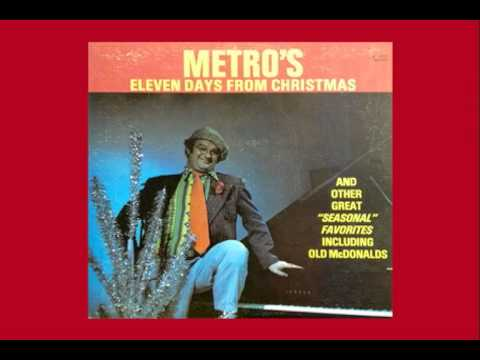 Metro's Eleven Days From Christmas (Full Album)