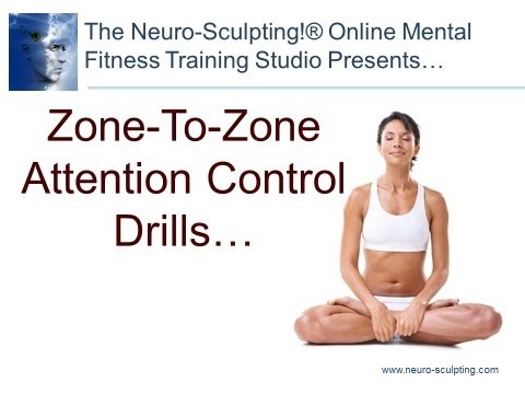 Zone-To-Zone Attention Control Training Drills