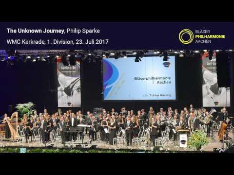 The Unknown Journey - Philip Sparke | Bläserphilharmonie Aachen