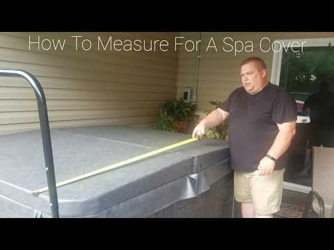 """Best """"How To Measure"""" Hot Tub Spa Cover On The Internet - DIY - 4 Steps Do It Yourself in 1 Minute"""