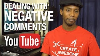 How to Deal With Negative YouTube Comments