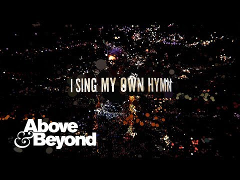 Above & Beyond feat. Zoë Johnston - My Own Hymn (Lyric Video)