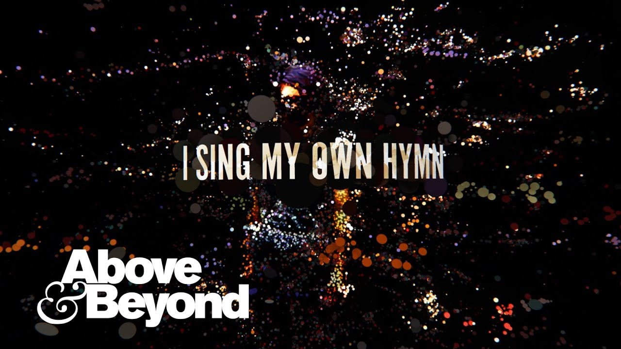 Above beyond feat zo johnston my own hymn lyric video youtube zo johnston my own hymn lyric video malvernweather Images