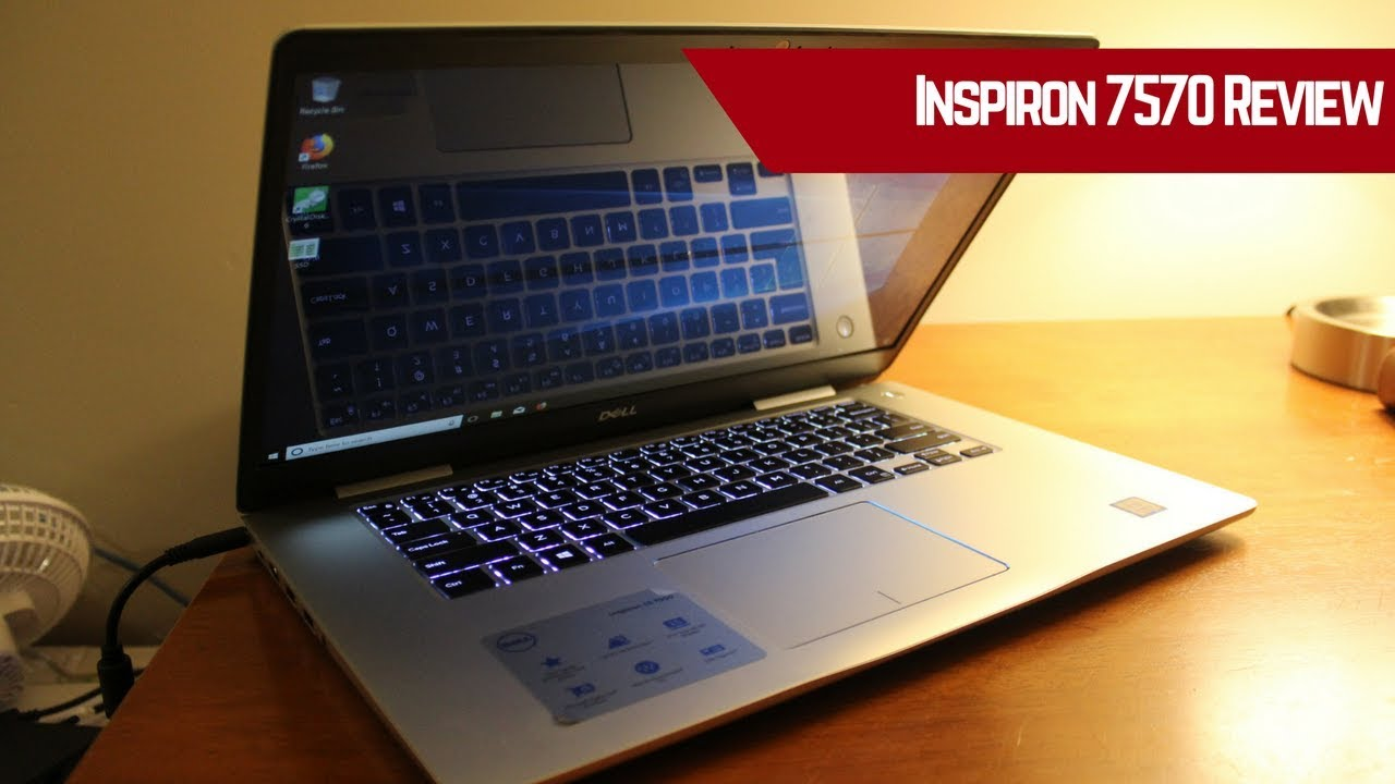 Dell Inspiron 15 7570 Technical Review: A Good Buy?
