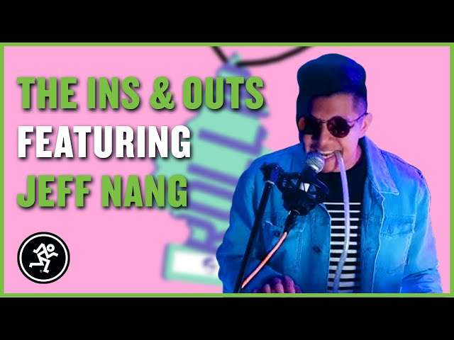Jeff Nang - The Ins & Outs with Mackie Episode 205