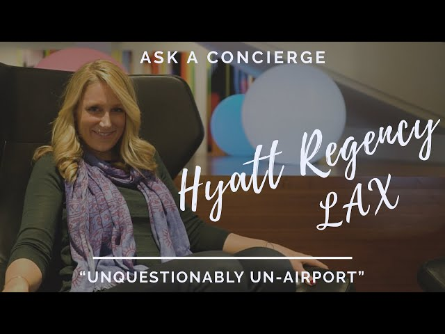 Unquestionably Un-Airport: The Hyatt Regency LAX