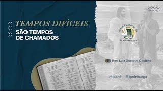 TEMPOS DIFÍCEIS, TEMPOS DE CHAMADOS, Amós 7