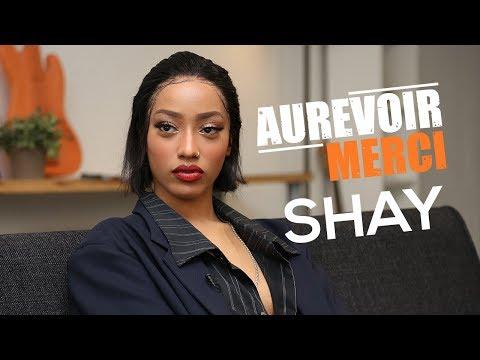 Youtube: SHAY – AUREVOIR MERCI