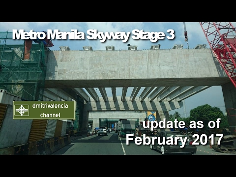 Metro Manila Skyway Stage 3 update as of February 2017