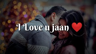 I Love you Jaan ❤ Very heart touching Romantic hindi shayari