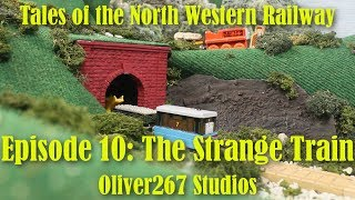 Tales of The NWR - 10: The Strange Train thumbnail