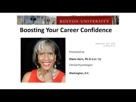 Boosting Your Career Confidence - Dr. Diane Kern (CAS '76), Clinical Psychologist