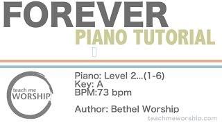 Forever | Piano Tutorial |  (Bethel & Kari Jobe)