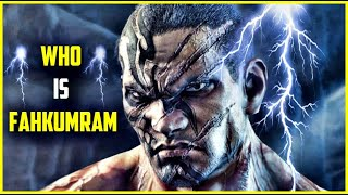 Who is Fahkumram ? - Tekken 7 Lore