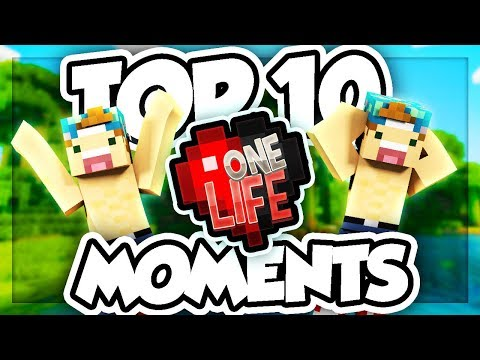 TOP 10 ONE LIFE MOMENTS!