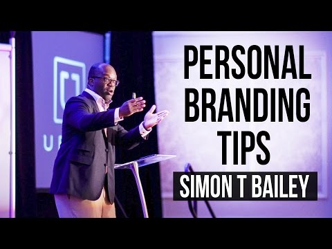 Personal Branding Tips - Simon T Bailey