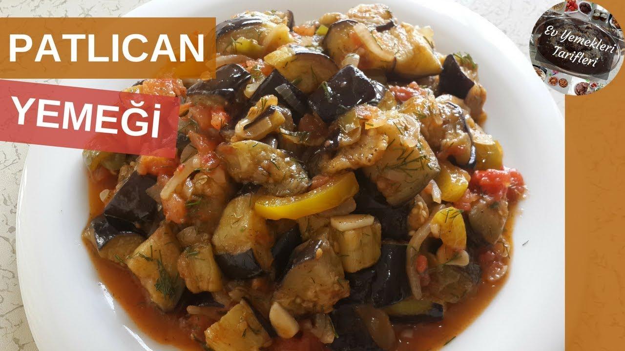 Şakşuka Tarzında Patlıcan Yemeği Tarifi - Ev Yemekleri Tarifleri