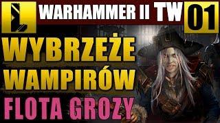 Flota Grozy ⚓DLC Wybrzeże Wampirów  ⚓Total War Warhammer II