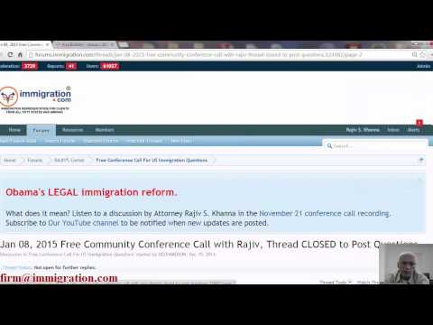 US Immigration Questions, 8 January 2015, Free Community Call with Rajiv (Every Other Thursday)