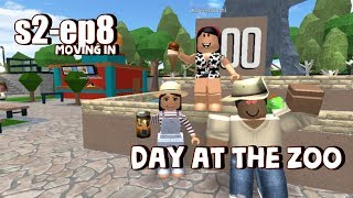 Roblox Bloxburg| Day At the Zoo!!! Moving In Ep8 S-2