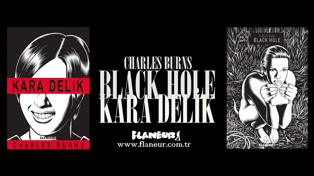 "Flaneur'den ""Kara Delik / Black Hole"" (Charles Burns)"