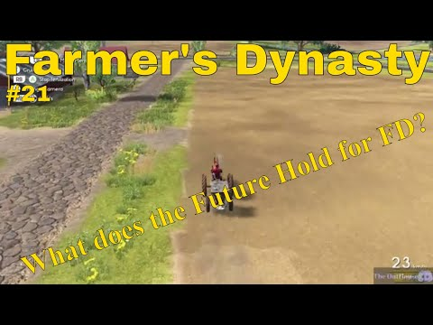 Farmers Dynasty | #21 | The Future of the Game? |