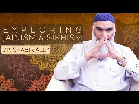 Bridging World Religions: Exploring Jainism & Sikhism | Dr. Shabir Ally