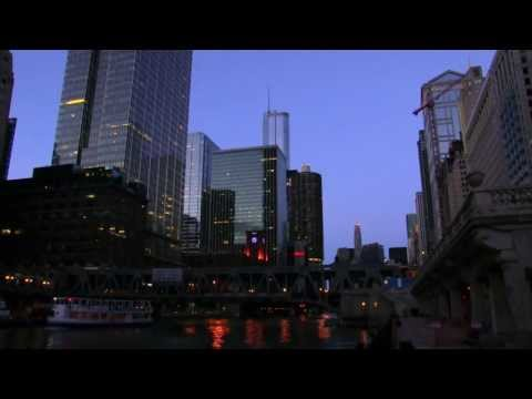 CHICAGO'S RIVER VIEW INTO THE NIGHT * SCAPES & SOUNDS OF THE CITY JUNE 2013 1080 HD