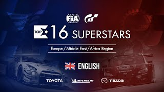 Gran Turismo Sport Top 16 Superstars - Round 10 - EMEA Region [English]