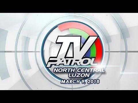 TV Patrol North Central Luzon - Mar 9, 2018