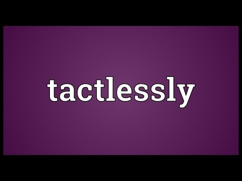Header of tactlessly