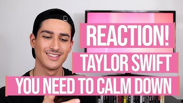TAYLOR SWIFT - YOU NEED TO CALM DOWN // *REACTION*