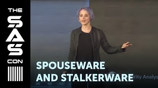 #spouseware And #stalkerware: Where Do We Go From Here? Eva Galperin At #thesas2019