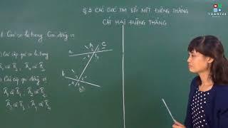 [Toán 7] Các góc tạo bởi một đường thẳng cắt hai đường thẳng