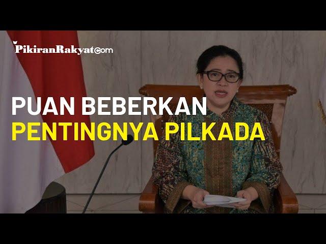 Puan Maharani Beberkan Alasan Pentingnya Pilkada Serentak 2020 Tetap Digelar Walaupun Wabah Covid-19